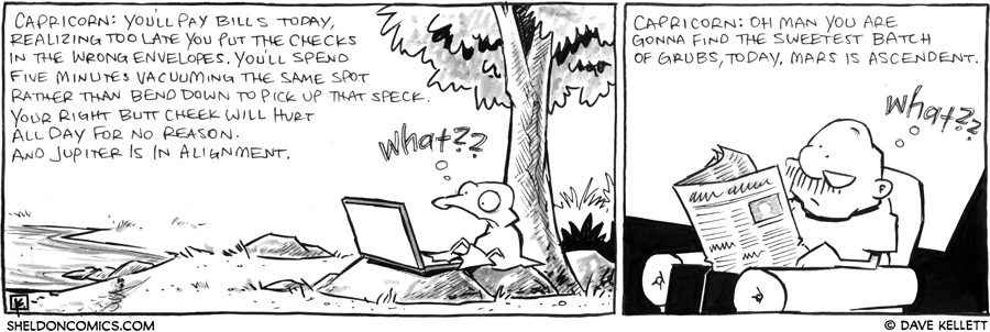 strip for July / 23 / 2012 - Capricorn: You'll...