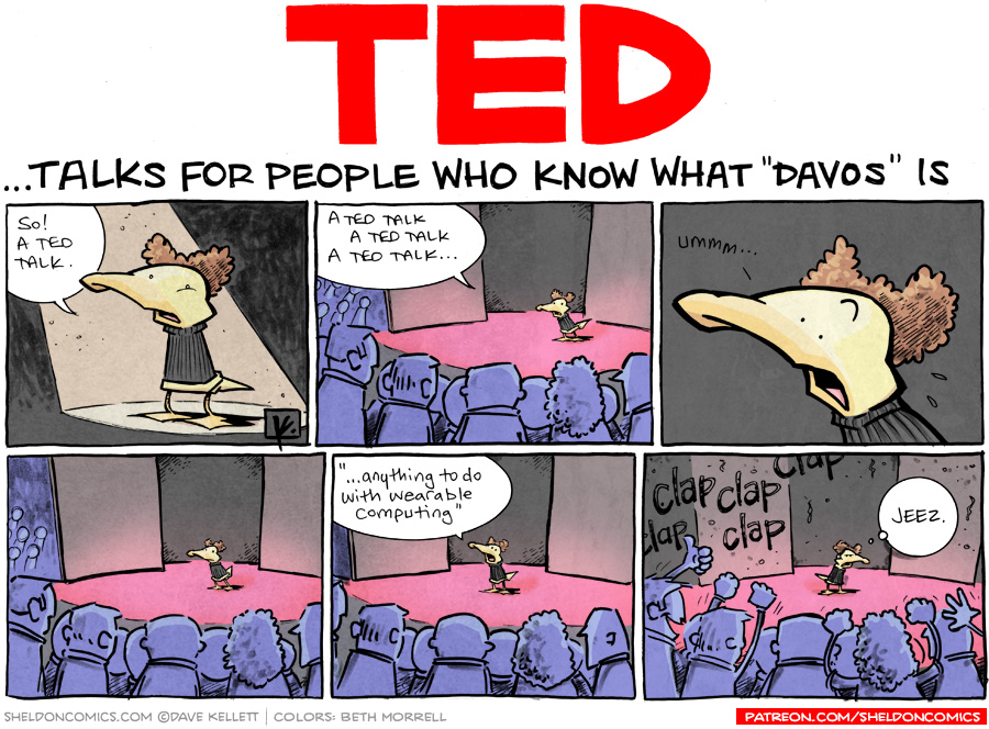 strip for August / 21 / 2012 - TED talks for people who...