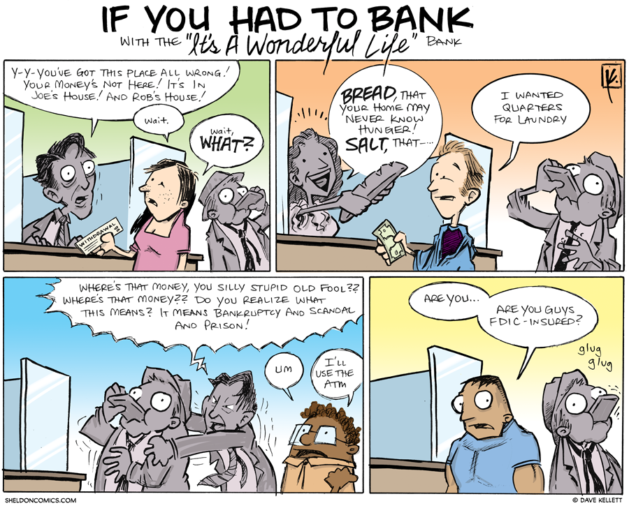 strip for January / 8 / 2013 - If you had to bank with...