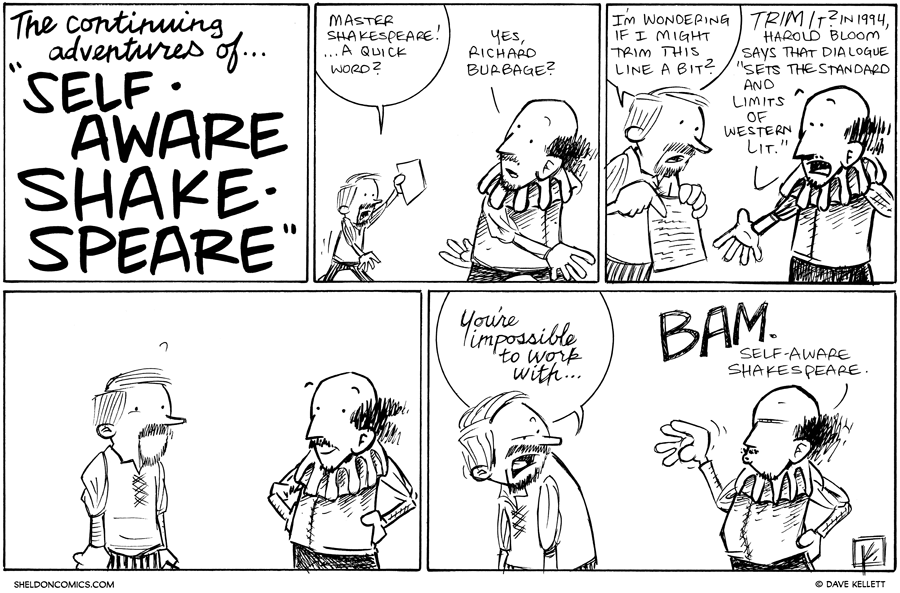 strip for March / 6 / 2013 - What is the next adventure for Self-Aware Shakespeare?
