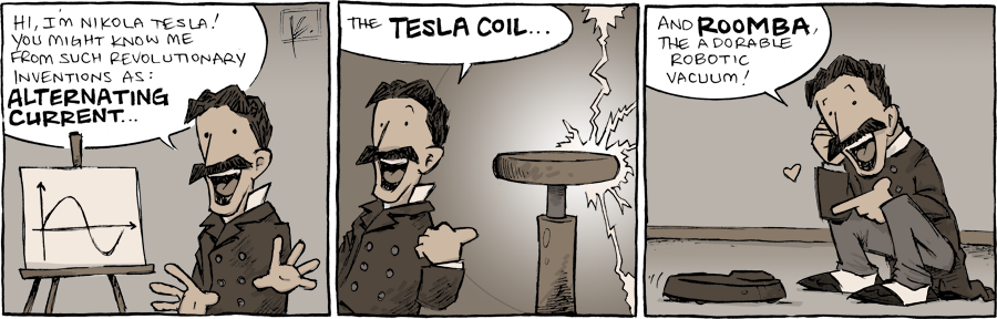 strip for May / 20 / 2013 - Hi, I'm Nikola Tesla and you...