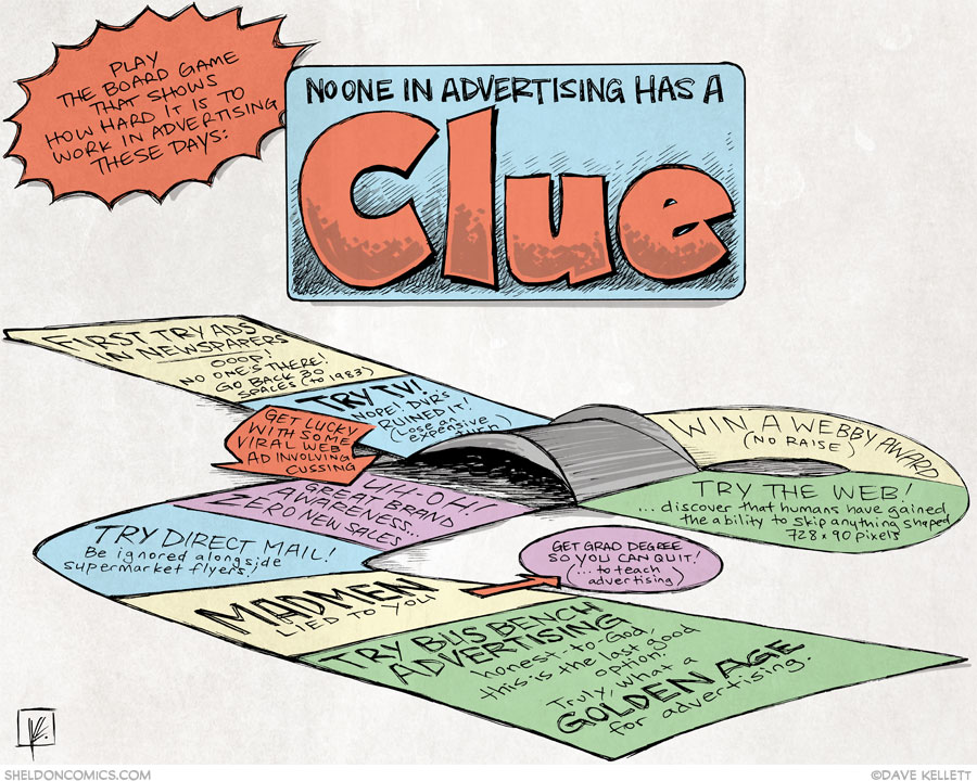 strip for October / 30 / 2013 - No One In Advertising Has A CLUE