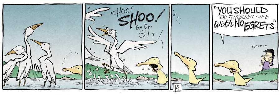strip for July / 29 / 2014 - Egrets, I've Had a Few...