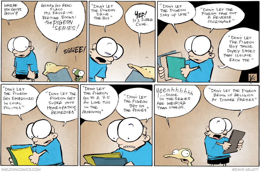 strip for September / 10 / 2014 - Don't Let the Pigeon Near Anything, Basically