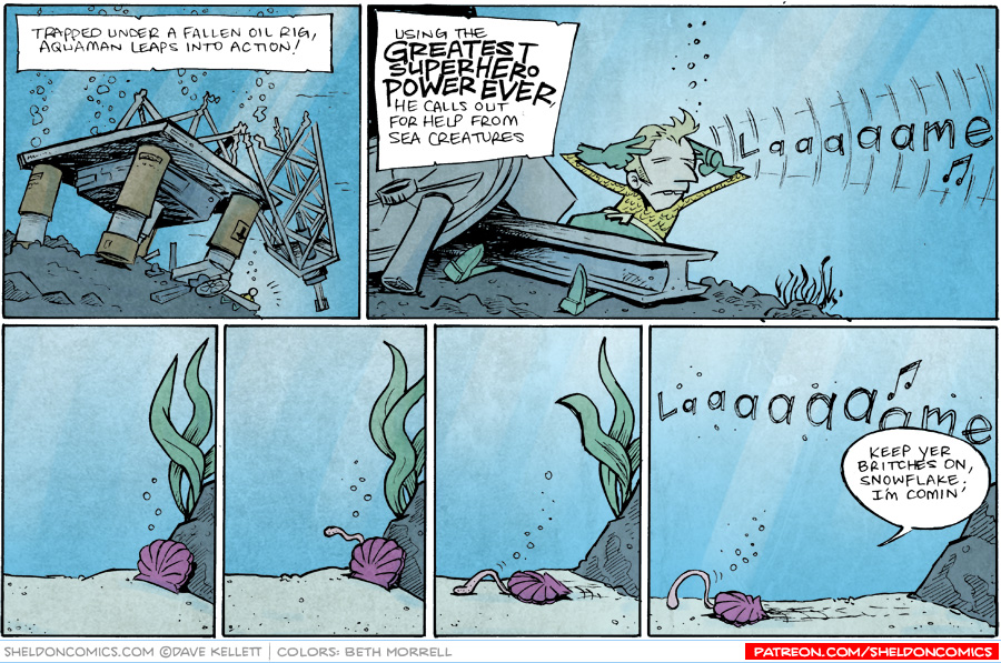 strip for January / 16 / 2015 - Aquaman: He's the Best at bein' the Worst