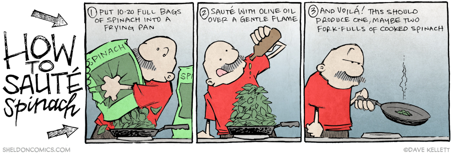 strip for February / 12 / 2015 - How to Sauté Spinach