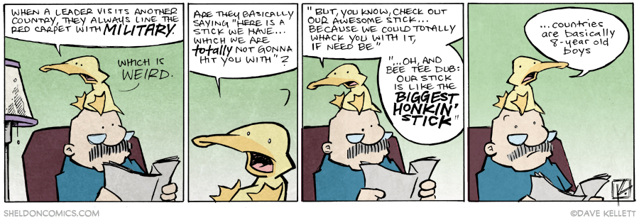 strip for April / 1 / 2015 - Oh and bee tee dub, we have the biggest honkin' stick