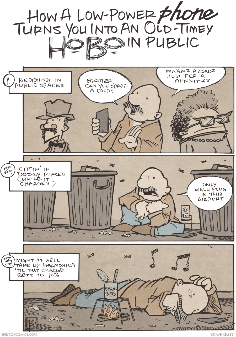 strip for April / 6 / 2015 - How a Low-Power Phone Turns You Into an Old-Timey Hobo