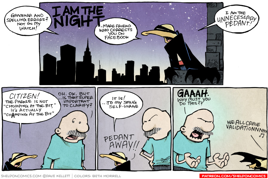 strip for September / 29 / 2015 - I AM THE NIGHT(-mare that corrects you on Facebook)