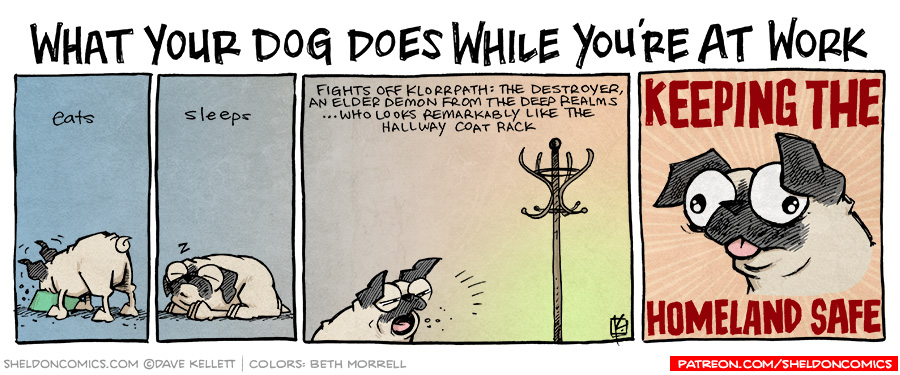 strip for February / 3 / 2016 - What Your Dog Does While You're A Work (pt 2)