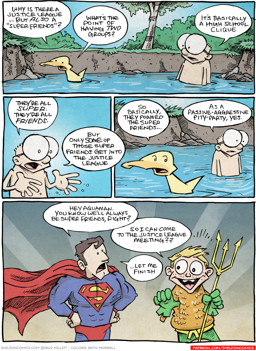 strip for February / 9 / 2016 - Why is there a Justice League AND a Super Friends?
